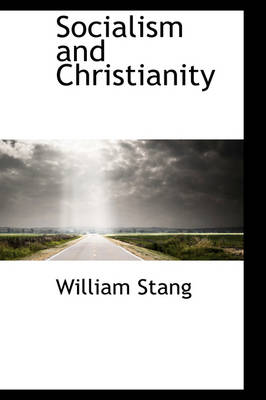 Socialism and Christianity by William Stang