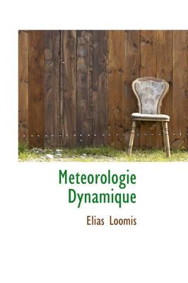 M T Orologie Dynamique by Elias Loomis