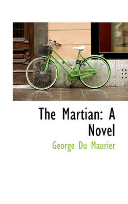 The Martian by George Du Maurier