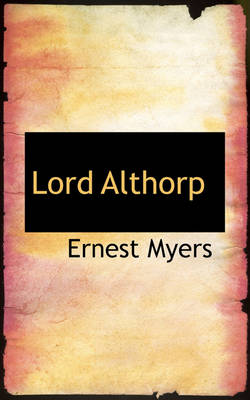 Lord Althorp by Ernest Myers