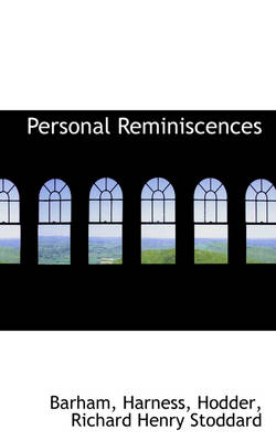 Personal Reminiscences by Barham
