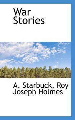 War Stories by A Starbuck