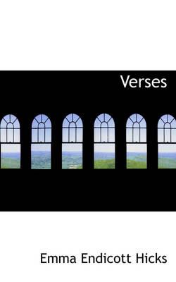 Verses by Emma Endicott Hicks