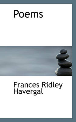 Poems by Frances Ridley Havergal