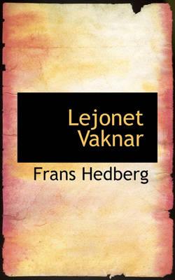 Lejonet Vaknar by Frans Hedberg