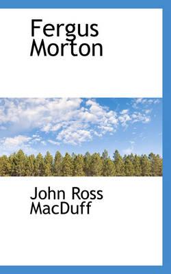 Fergus Morton by John Ross Macduff