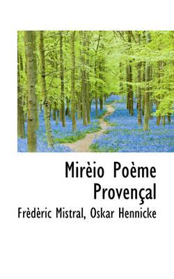 Mir IO Po Me Proven Al by Frederic Mistral
