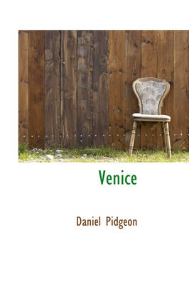 Venice by Daniel Pidgeon