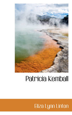 Patricia Kemball by Elizabeth Lynn Linton