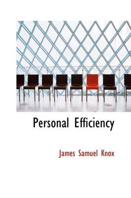 Personal Efficiency by James Samuel Knox