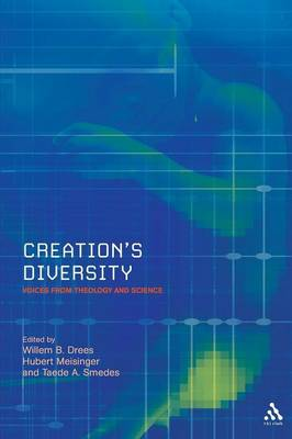 Creation's Diversity Voices from Theology and Science by Willem B. Drees