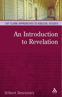 An Introduction to Revelation by Gilbert Desrosiers