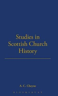 Studies in Scottish Church History by A.C. Cheyne