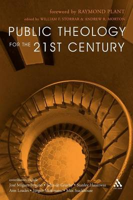 Public Theology for the 21st Century by William Storrar, Andrew Morton