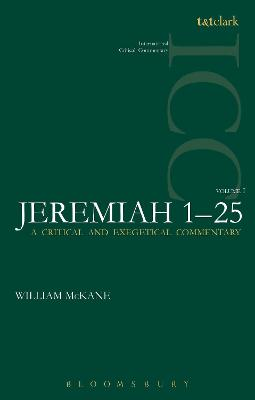 Jeremiah (ICC) Jeremiah ICC 1-25 by William McKane