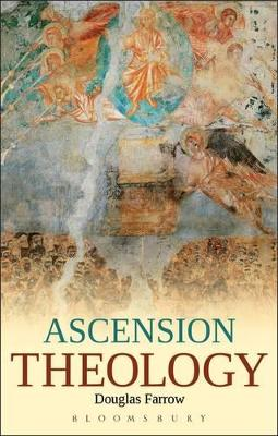 Ascension Theology by Professor Douglas Farrow