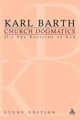 Church Dogmatics Study Edition 8 The Doctrine of God II.1 Sections 28-30 by Karl Barth