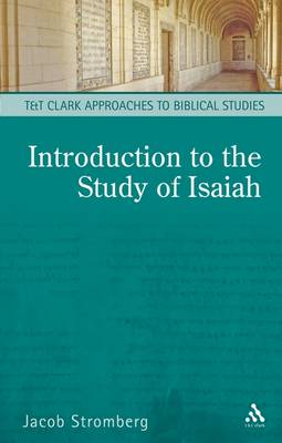 Introduction to the Study of Isaiah by Jake Stromberg