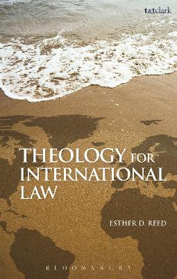 Theology for International Law by Esther D. Reed