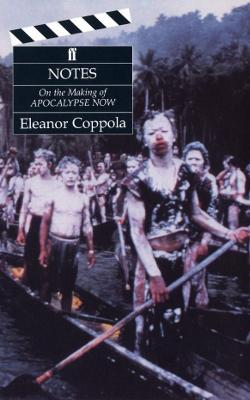 Notes: The Making of Apocalypse Now by Eleanor Coppola