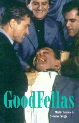 Goodfellas (Film Classics) by Martin Scorsese