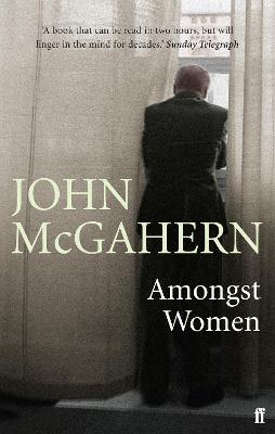 Amongst Women by John McGahern