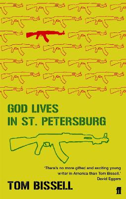 God Lives in St Petersburg by Tom Bissell