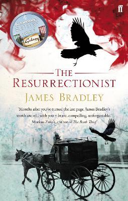 The Resurrectionist by James Bradley