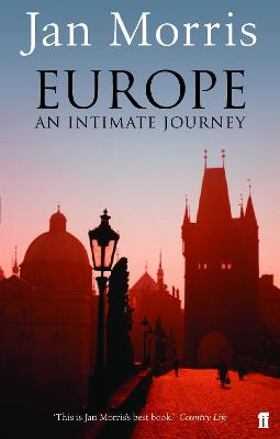 Europe An Intimate Journey by Jan Morris