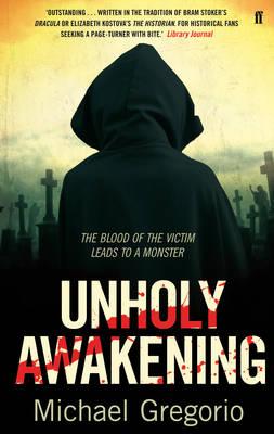 Unholy Awakening by Michael Gregorio