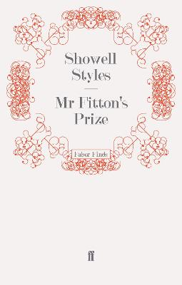 Mr Fitton's Prize by Showell, Lt. Commander Styles F.R.G.S.