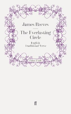 The Everlasting Circle English Traditional Verse by James Reeves