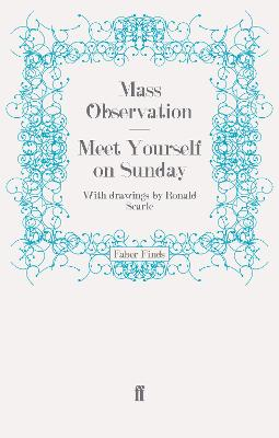 Meet Yourself on Sunday by Mass Observation