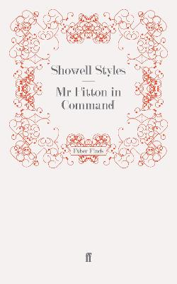 Mr Fitton in Command by Showell, Lt. Commander Styles F.R.G.S.