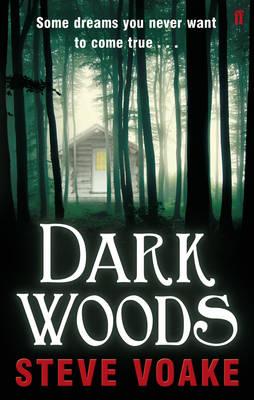 Dark Woods by Steve Voake