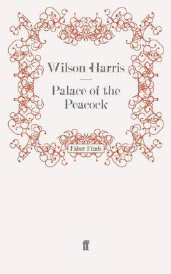 Palace of the Peacock by Wilson Harris