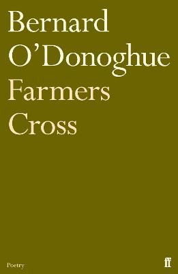 Farmers Cross by Bernard O'Donoghue