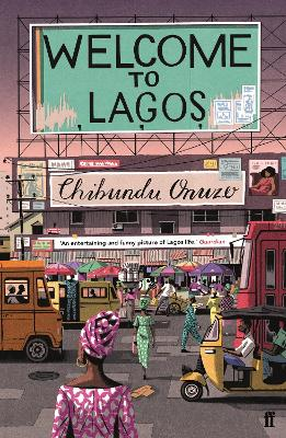 Cover for Welcome to Lagos by Chibundu Onuzo