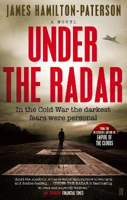 Under the Radar A Novel by James Hamilton-Paterson