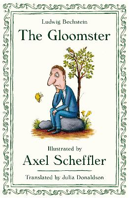 The Gloomster by Axel Scheffler, Ludwig Bechstein