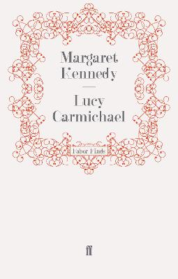 Lucy Carmichael by Margaret Kennedy