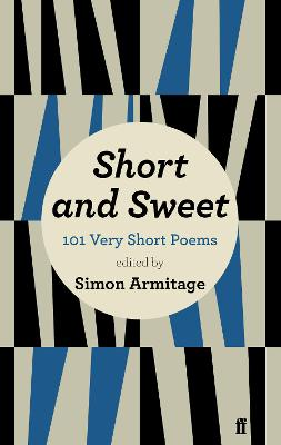 Short and Sweet by Simon Armitage, Sue Roberts