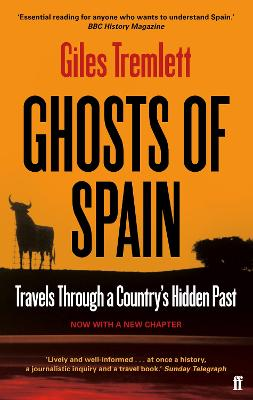 Ghosts of Spain Travels Through a Country's Hidden Past by Giles Tremlett