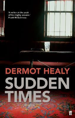 Sudden Times by Dermot Healy