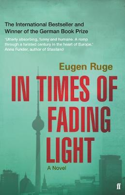 In Times of Fading Light by Eugen Ruge