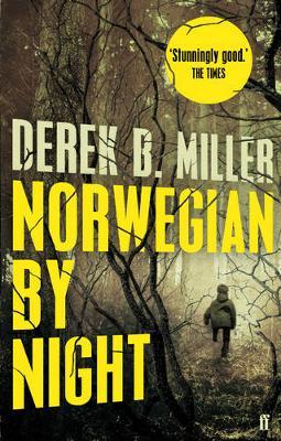 Norwegian by Night by Derek B. Miller