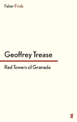 Red Towers of Granada by Geoffrey Trease