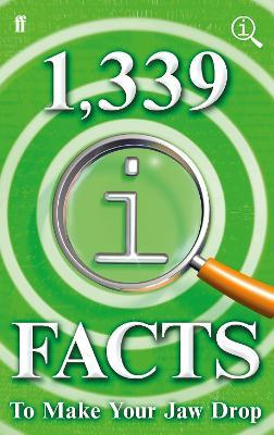 1,339 QI Facts to Make Your Jaw Drop by John Mitchinson, John Lloyd