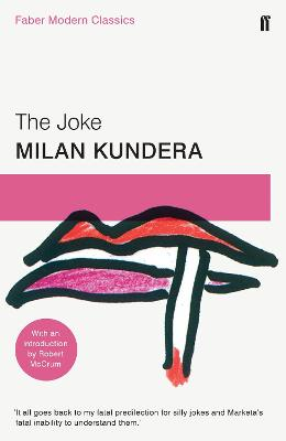 The Joke Faber Modern Classics by Milan Kundera