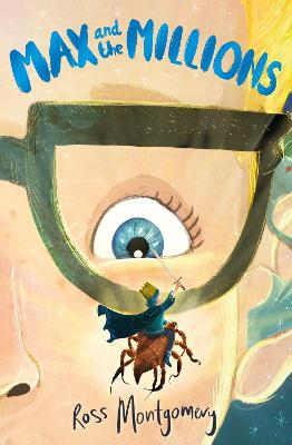 Cover for Max and the Millions by Ross Montgomery